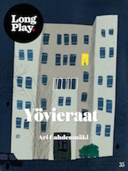 Lahdenmäki, Ari - Yövieraat, ebook