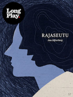 Rajaseutu - (Long Play ; 57)