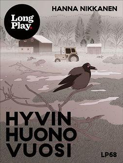 Nikkanen, Hanna - Hyvin huono vuosi, ebook