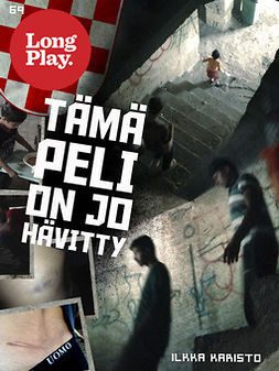 Tämä peli on jo hävitty - (Long Play ; 69)