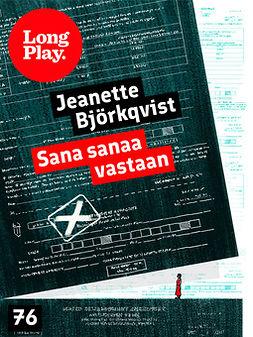 Björkqvist, Jeanette - Sana sanaa vastaan, ebook