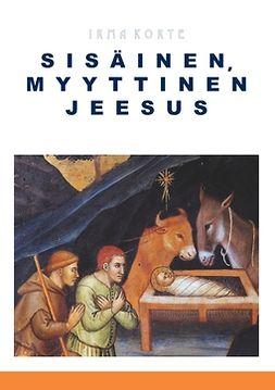 Korte, Irma - Sisäinen, myyttinen Jeesus, e-kirja