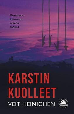 Heinichen, Veit - Karstin kuolleet, ebook