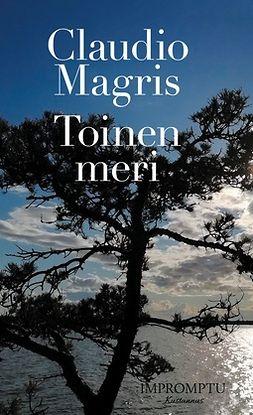 Magris, Claudio - Toinen meri, e-kirja