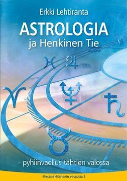 Astrologia ja Henkinen Tie: Pyhiinvaellus tähtien valossa