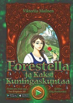 Mailnen, Viktoriia - Forestella ja kaksi kuningaskuntaa, e-kirja