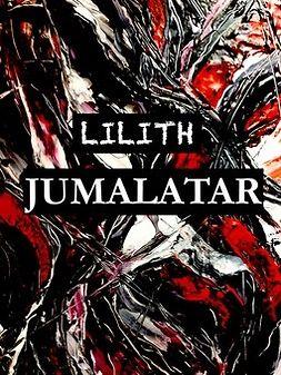 Lilith - JUMALATAR, e-kirja