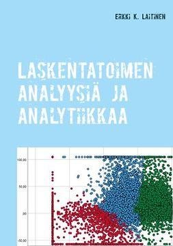Laitinen, Erkki K. - Laskentatoimen analyysiä ja analytiikkaa, e-kirja