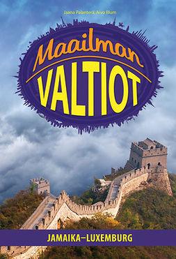 Blum, Aivo - MAAILMAN VALTIOT - Jamaika-Luxemburg, e-kirja