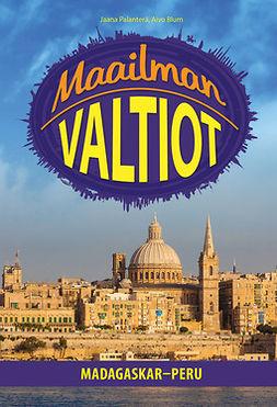 Blum, Aivo - MAAILMAN VALTIOT - Madagaskar-Peru, e-kirja