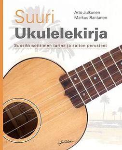 Julkunen, Arto - Suuri ukulelekirja, ebook
