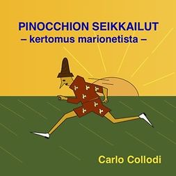 Collodi, Carlo - Pinocchion seikkailut - kertomus marionetista, äänikirja
