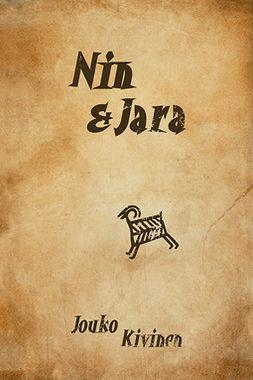 Kivinen, Jouko - Nin & Jara, e-kirja