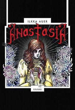 Auer, Ilkka - Anastasia, ebook