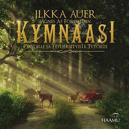Auer, Ilkka - Kymnaasi, äänikirja