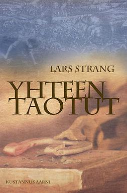 Strang, Lars - Yhteen taotut, e-kirja