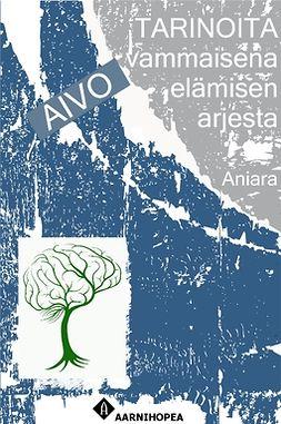 Aniara - Tarinoita aivovammaisena elämisen arjesta, e-kirja