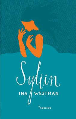 Westman, Ina - Syliin, e-kirja