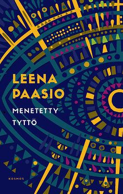 Paasio, Leena - Menetetty tyttö, e-kirja