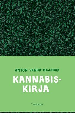 Vanha-Majamaa, Anton - Kannabiskirja, e-kirja