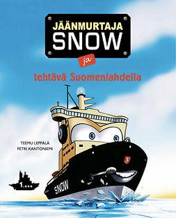 Leppälä, Teemu - Jäänmurtaja Snow ja tehtävä Suomenlahdella, äänikirja