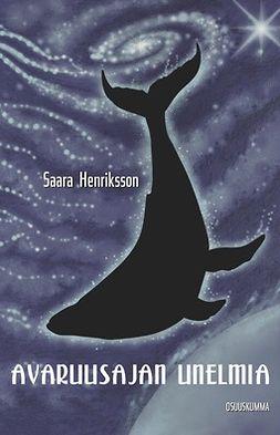 Henriksson, Saara - Avaruusajan unelmia, e-kirja