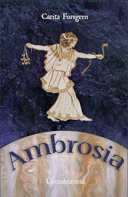 Forsgren, Carita - Ambrosia, e-kirja