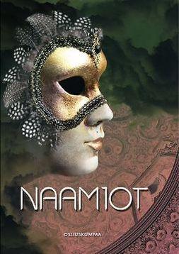 Alatalo, Katri - Naamiot, e-bok