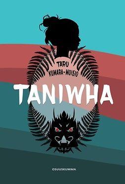Kumara-Moisio, Taru - Taniwha, e-kirja