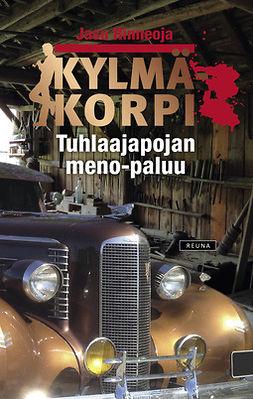Rinneoja, Jasu - Kylmäkorpi - Tuhlaajapojan meno-paluu, ebook