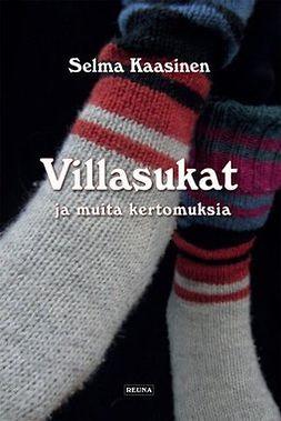 Kaasinen, Selma - Villasukat ja muita kertomuksia, e-kirja