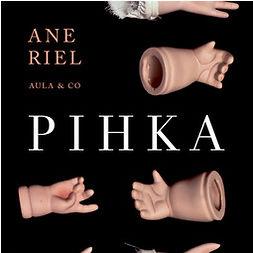 Riel, Ane - Pihka, äänikirja
