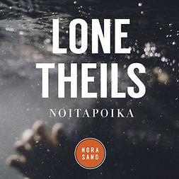 Theils, Lone - Noitapoika, äänikirja