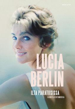 Berlin, Lucia - Ilta paratiisissa, e-kirja