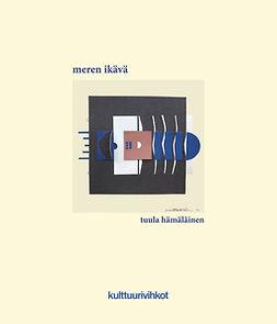 Hämäläinen, Tuula - Meren ikävä, ebook