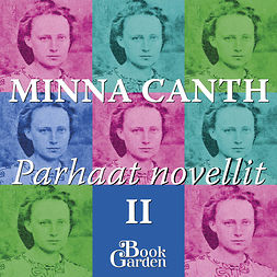 Canth, Minna - Parhaat Novellit II - Lain mukaan ja muita kertomuksia, audiobook