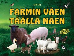 Salo, Antti - Farmin väen täällä näen, e-kirja