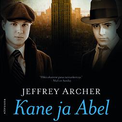 Archer, Jeffrey - Kane ja Abel, äänikirja