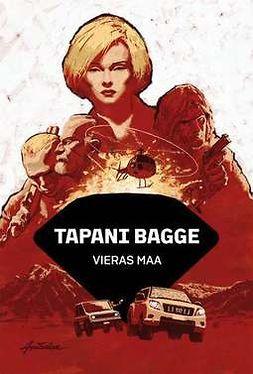 Bagge, Tapani - Vieras maa, e-kirja
