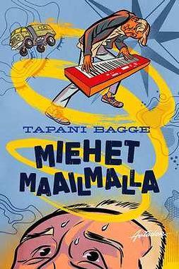 Bagge, Tapani - Miehet maailmalla, e-kirja