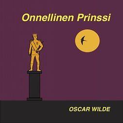 Wilde, Oscar - Onnellinen prinssi, äänikirja