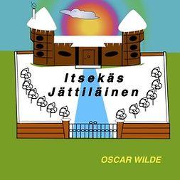 Wilde, Oscar - Itsekäs jättiläinen, äänikirja