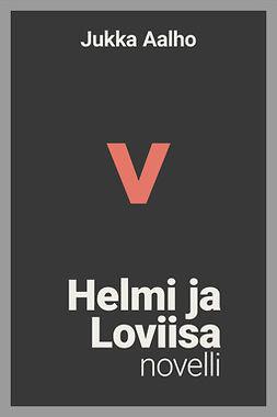 Helmi ja Loviisa – novelli