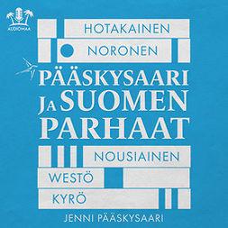 Pääskysaari, Jenni - Pääskysaari ja Suomen parhaat, äänikirja