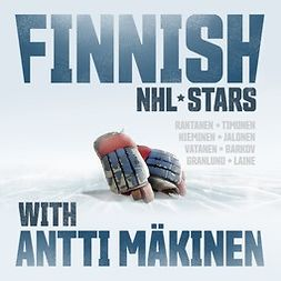 Finnish NHL stars with Antti Mäkinen