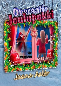 Aalto, Jaana - Operaatio Joulupukki, e-kirja
