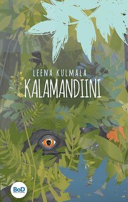 Kulmala, Leena - Kalamandiini, e-kirja