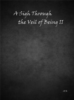 Karvonen, Aleksi - A Sigh Through the Veil of Being II, ebook