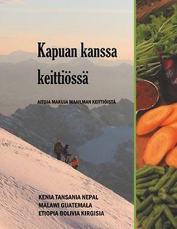 Aidventures, Kapua - Kapuan kanssa keittiössä: Aitoja makuja maailman kotikeittiöistä, e-kirja