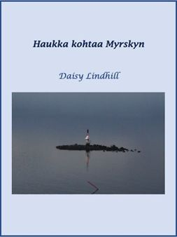Lindhill, Daisy - Haukka kohtaa Myrskyn: Waldenia 2, ebook